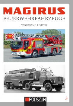 Magirus Feuerwehrfahrzeuge Band 3 Autor : Wolfgang Rotter PZ-903